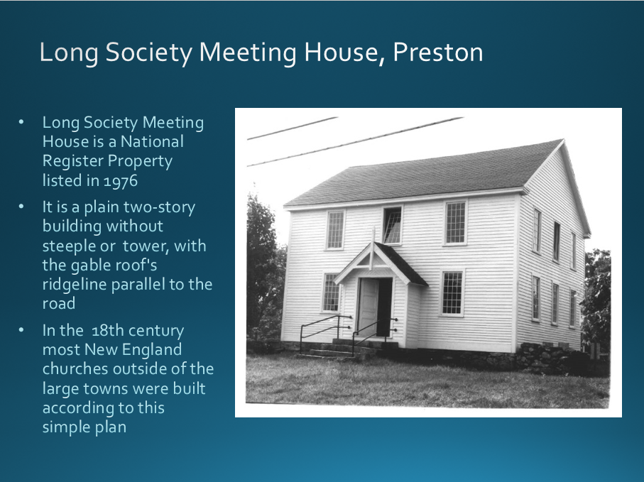 Long Society Meeting House Preston Office Of State Archaeology